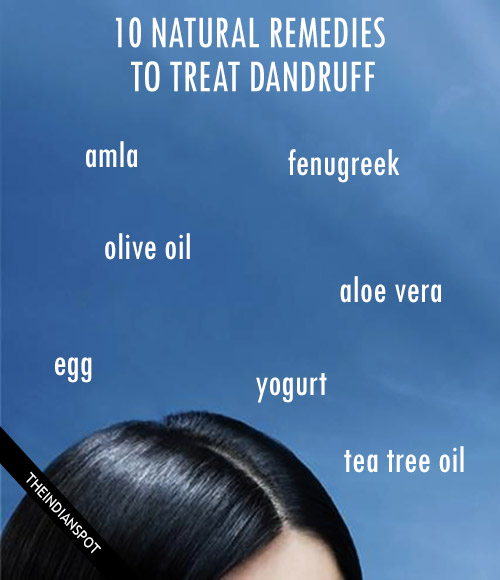 Top 10 natural remedies to treat dandruff