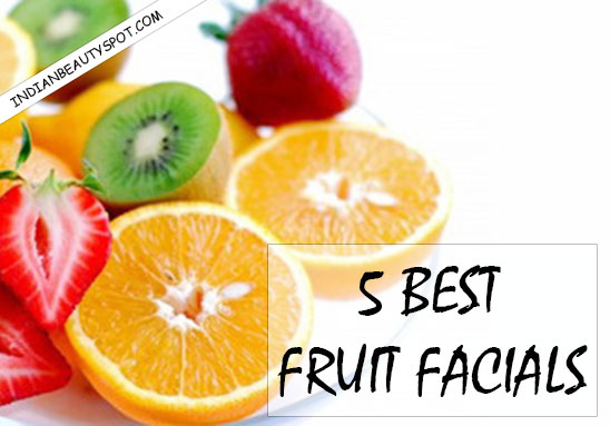 Top 5 best Fruit Facial recipes you can make at home