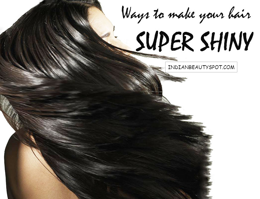 make your hair super shiny
