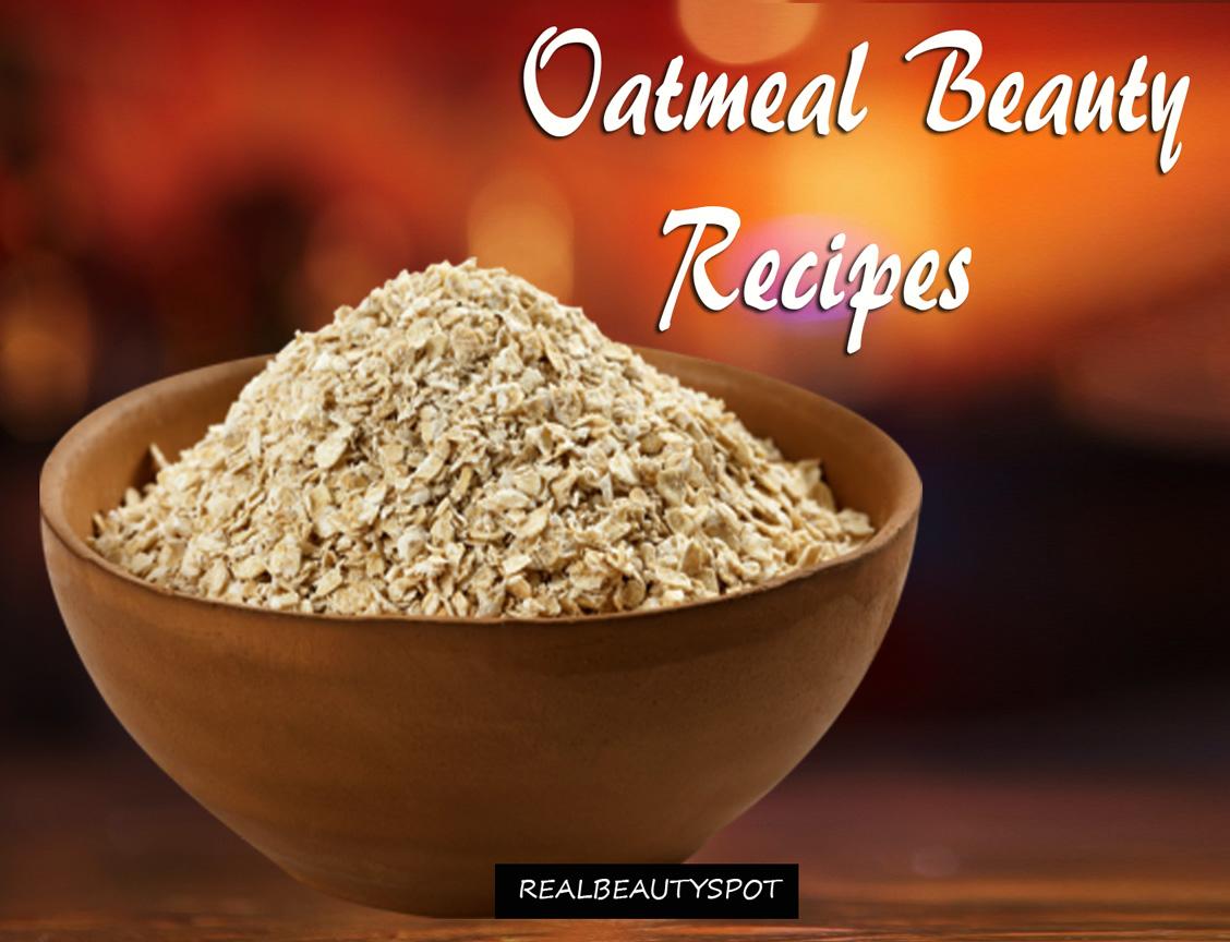 Oatmeal beauty recipes