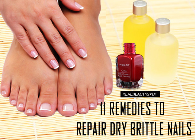 11 Effective Remedies to repair Dry, Brittle Nails - THE INDIAN SPOT