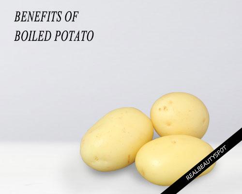 BENEFITS OF BOILED POTATO