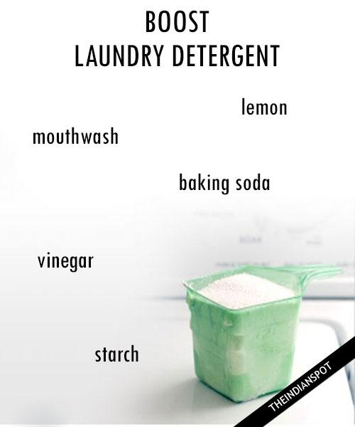WAYS TO BOOST LAUNDRY DETERGENT