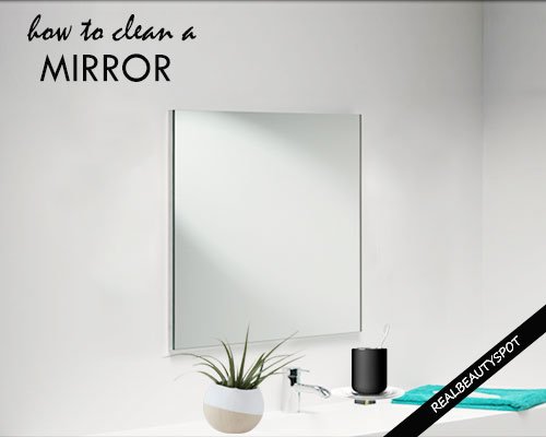How To Clean Gl And Mirrors