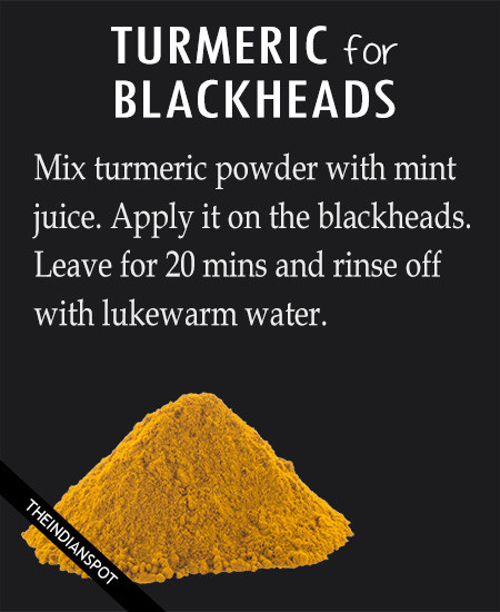 TURMERIC FOR BLACKHEADS