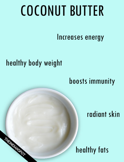 AMAZING BENEFITS AND HOW TO MAKE COCONUT BUTTER
