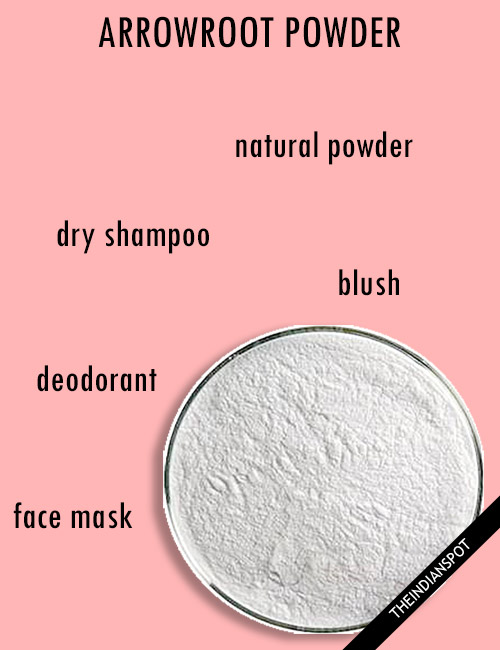 ARROWROOT POWDER AND ITS BEAUTY USES