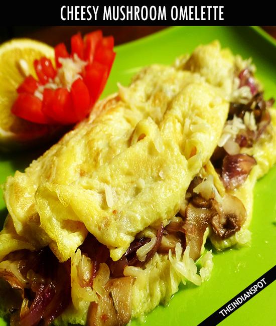 Mushroom & Cheese Stuffed Omelette Recipe