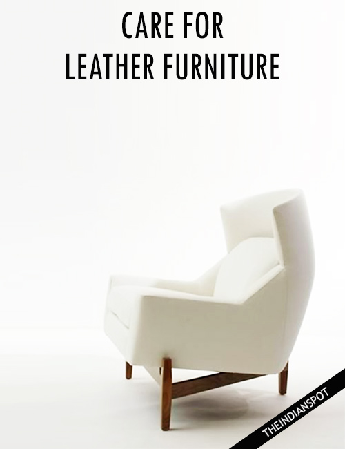 TAKING CARE OF LEATHER FURNITURE
