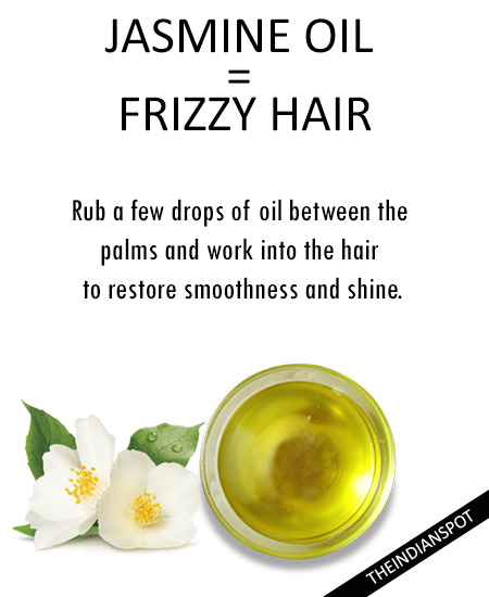 DRY AND FRIZZY HAIR - Jasmine oil