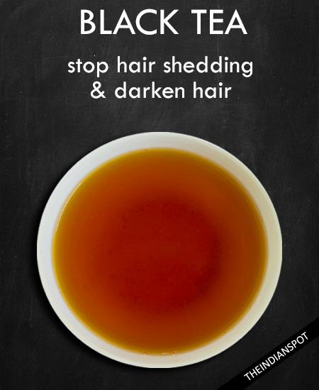 BLACK TEA – for hair shedding
