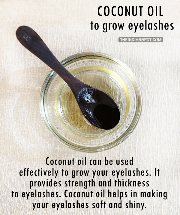 Grow Your Eyelashes With Coconut Oil The Indian Spot