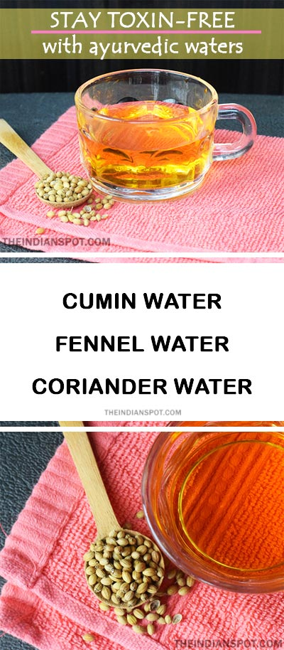 STAY TOXIN-FREE WITH CUMIN, FENNEL AND CORIANDER WATER