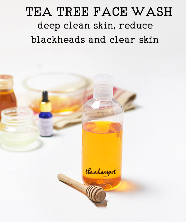 Homemade Tea tree oil Face Wash to clear acne