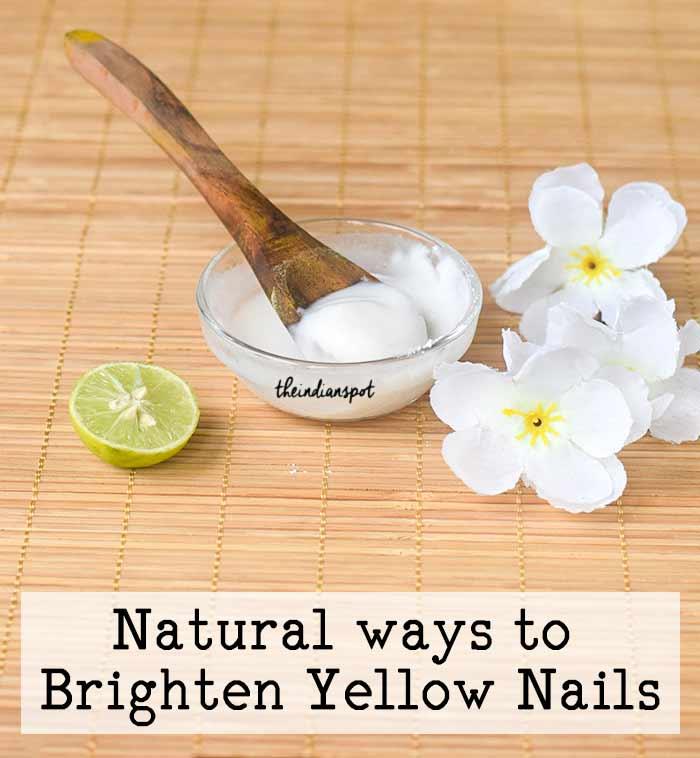 Natural ways to Brighten Yellow Nails