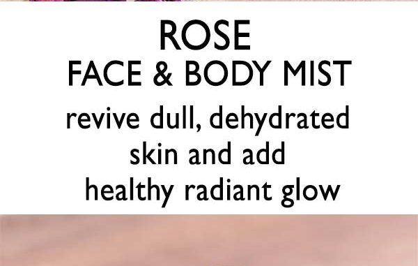 Rose Face and Body Mist to revive dry, dehydrated skin