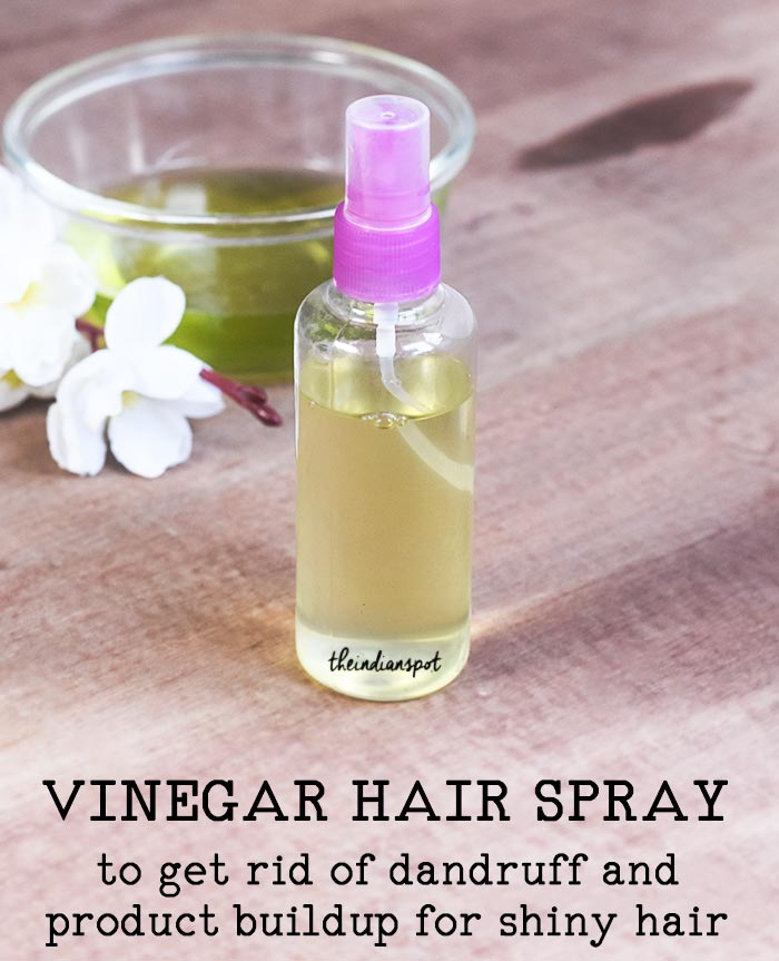 Vinegar hair spray to get rid of dandruff and product buildup