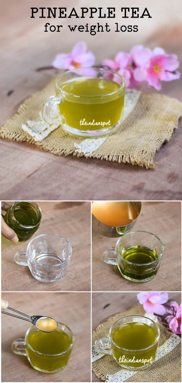 PINEAPPLE TEA FOR WEIGHT LOSS