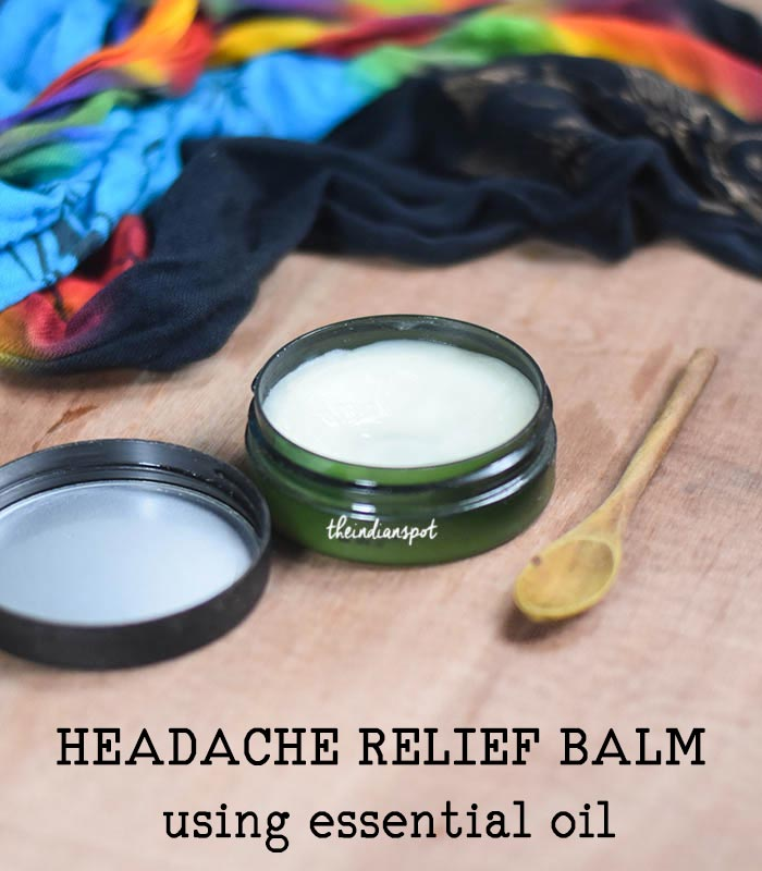 DIY HEADACHE RELIEF BALM using essential oil