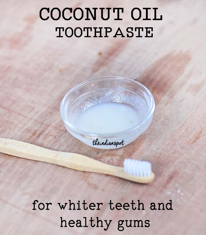 COCONUT OIL TOOTHPASTE for whiter teeth and healthy gums