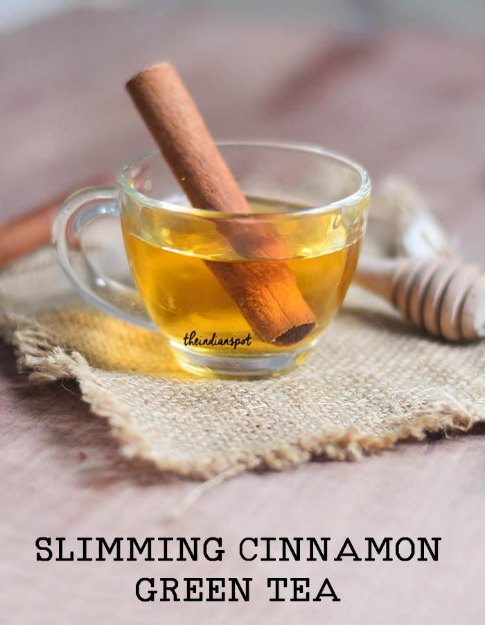 SLIMMING CINNAMON GREEN TEA RECIPE