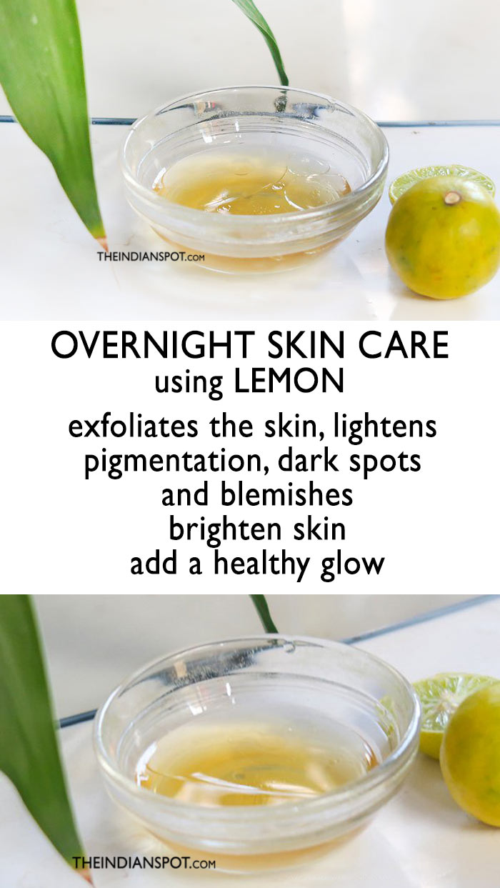 BRIGHTEN SKIN OVERNIGHT USING LEMON