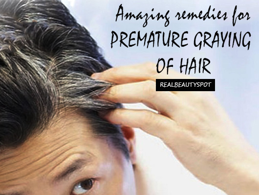 Amazing Home Remedies for Premature Graying of hair - THE INDIAN SPOT